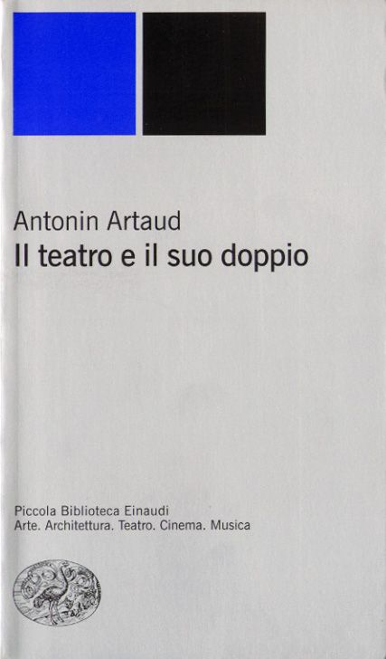 Il teatro e il suo doppio - Antonin Artaud