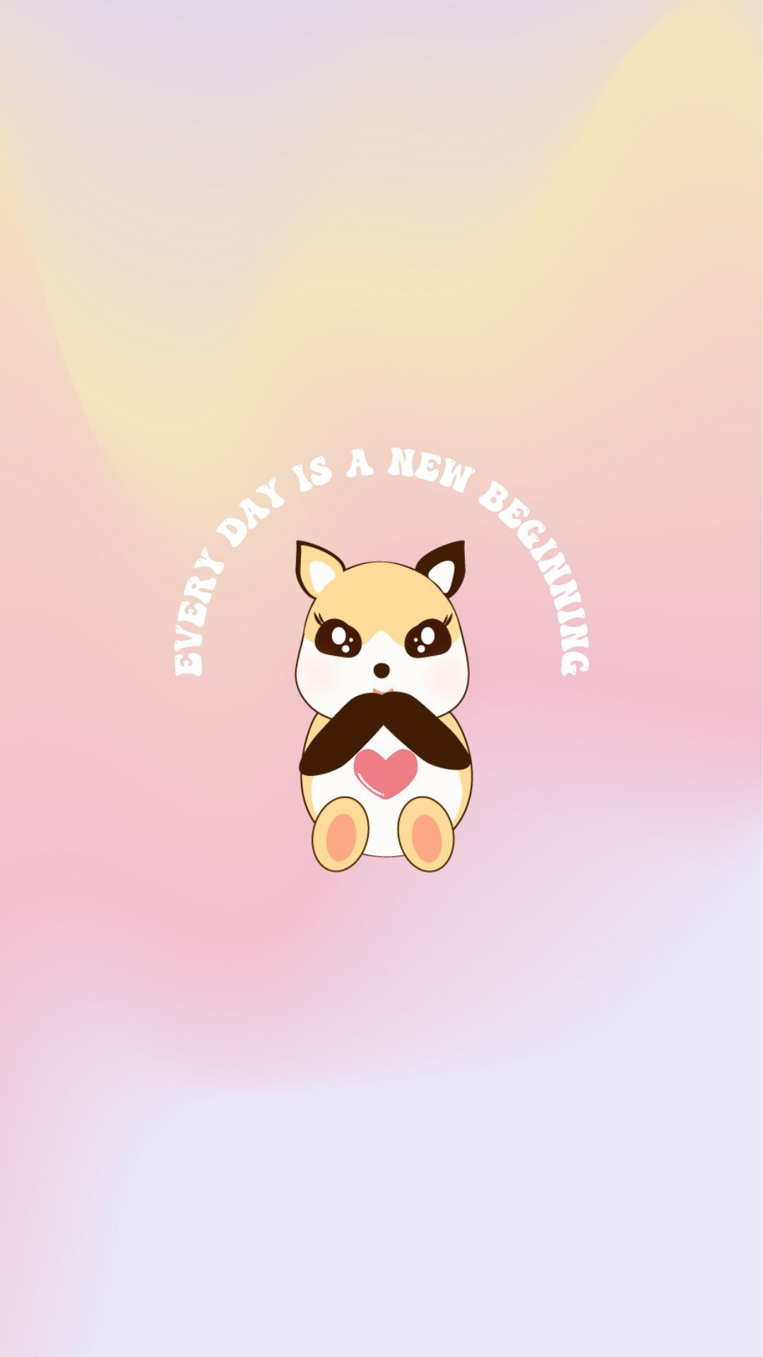 Every Day Is A New Day Positive Quotes Wallpaper In 2021 Kawaii Wallpaper Phone Wallpaper Design Cute Wallpapers