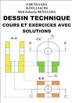 Dessin Technique Cours Et Exercices Avec Solutions Cours D Electromecanique Mechanical Engineering Technical Drawing Cover Page Template