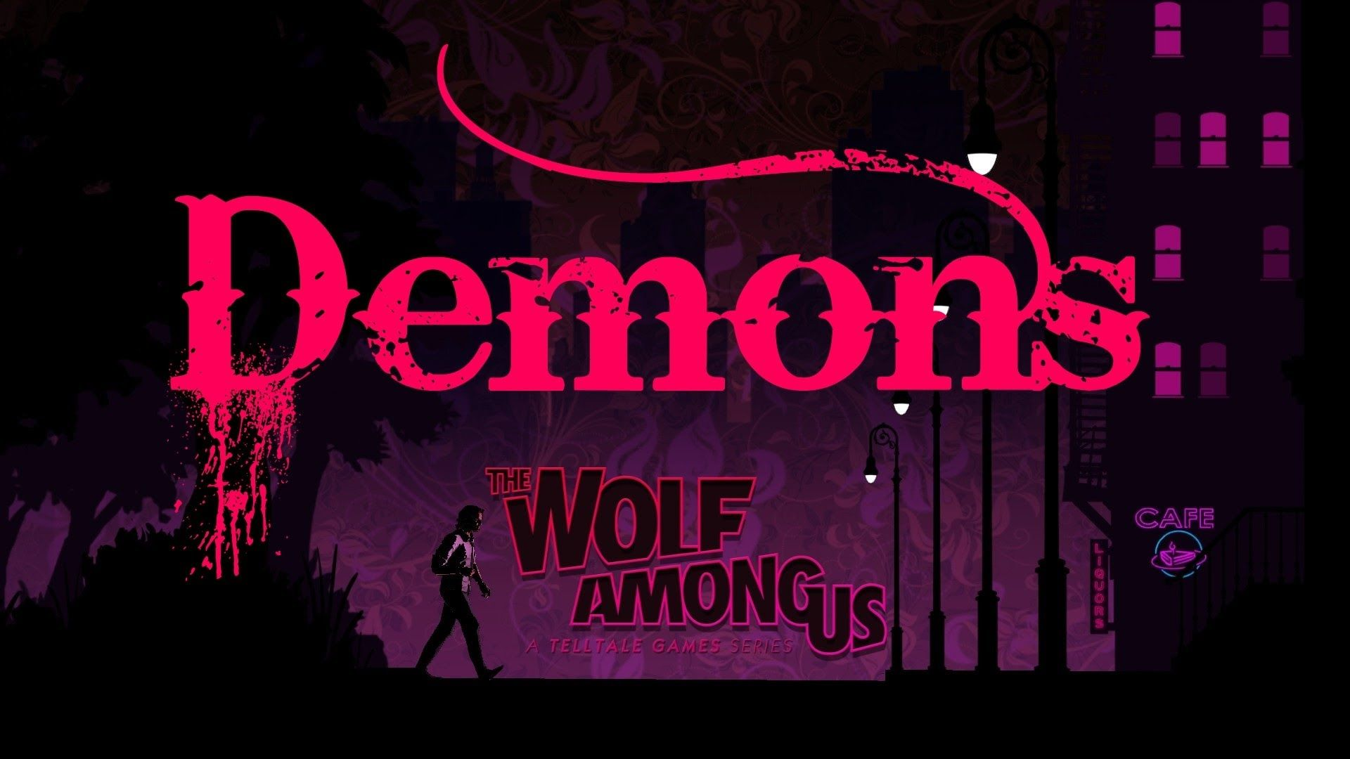 The Wolf Among Us Demons By Imagine Dragons The Wolf Among Us Imagine Dragons Wolf