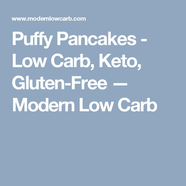 Puffy Pancakes - Low Carb, Keto, Gluten-Free — Modern Low Carb