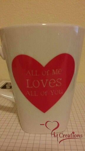 All of me valentine's mug