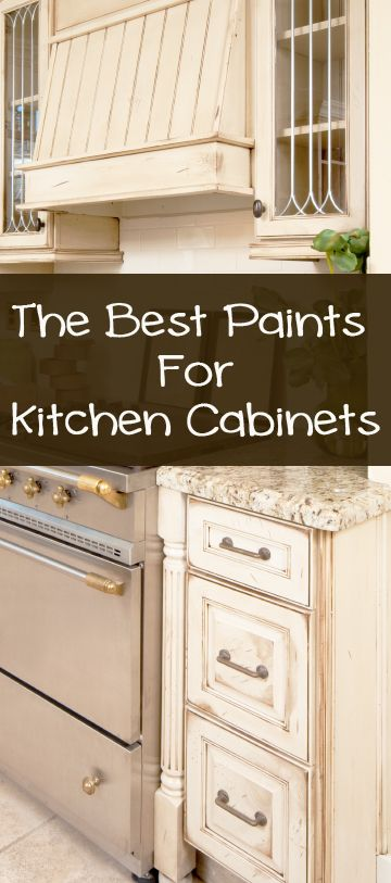The 5 Best Types Of Paint For Kitchen Cabinets Painted Furniture Ideas Best Paint For Kitchen Painting Kitchen Cabinets Kitchen Remodel Idea