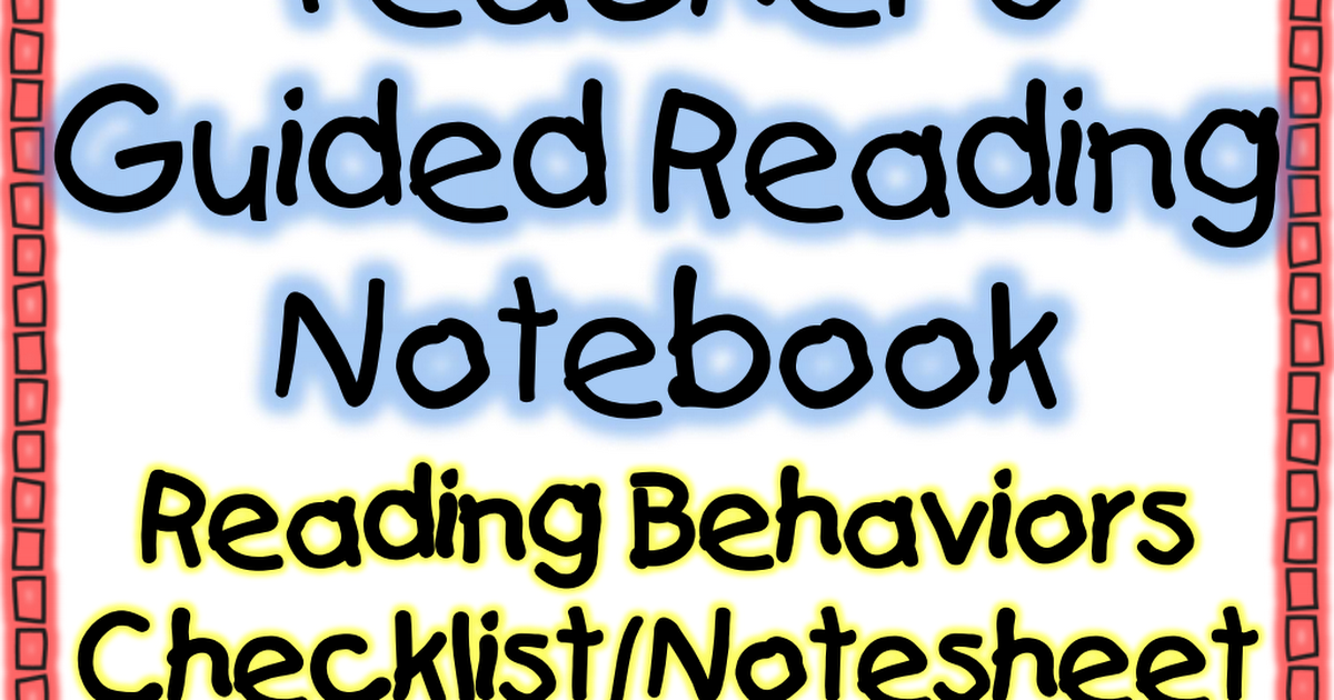 Guided reading teacher notebook checklist pdf | Guided