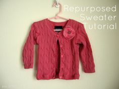 Repurposed Sweater Tutorial