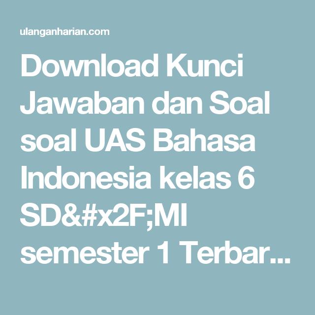 Download Soal Un Bahasa Indonesia Dan Kunci Jawaban