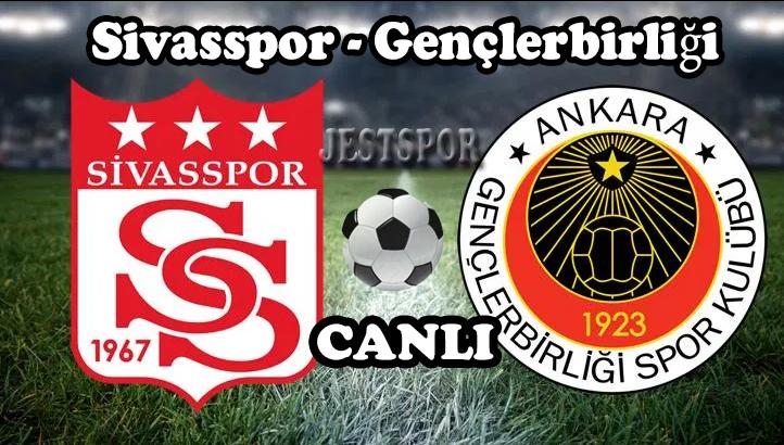 Sivasspor Genclerbirligi Jestspor Izle Izleme Mac Futbol
