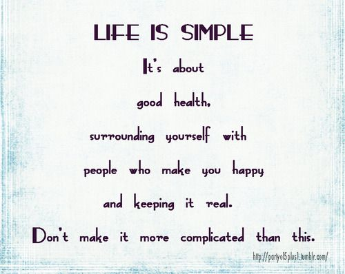Don T Complicate Life Life Is Complicated Quotes Complicated Quotes Words Matter