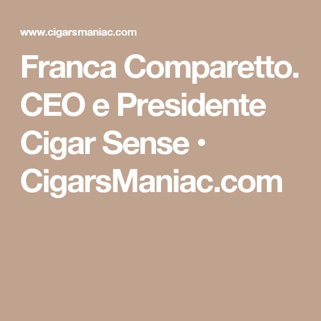 Franca Comparetto. CEO e Presidente Cigar Sense • CigarsManiac.com