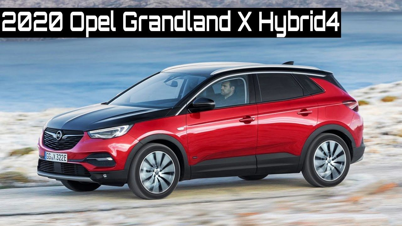 2020 Opel Grandland X Hybrid4 In 2020 With Images Opel Car