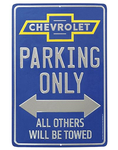 Chevrolet Parking Only Tin Sign Chevrolet Chevy Classic Trucks