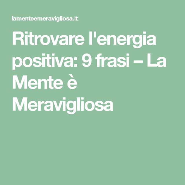 Ritrovare L Energia Positiva 9 Frasi Divino Film
