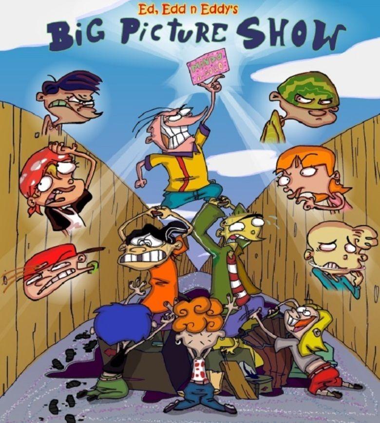 Ed Edd N Eddy S Big Picture Show 2009 With Images Edd Ed