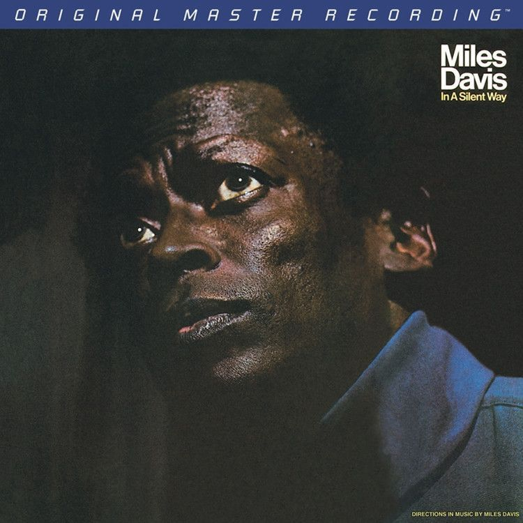 Miles Davis - In a Silent Way on Numbered Limited Edition Hybrid SACD from Mobile Fidelity