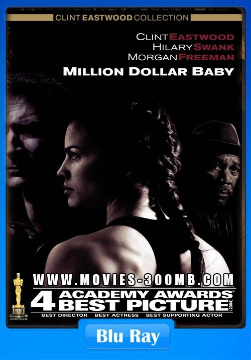 Million Dollar Baby 2004 Dual Audio BRRip 350MB 300MB Movie Dual