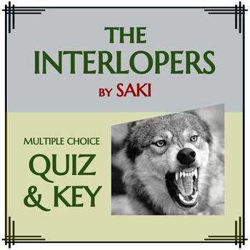 The Interlopers By Saki Quiz Key Short Story