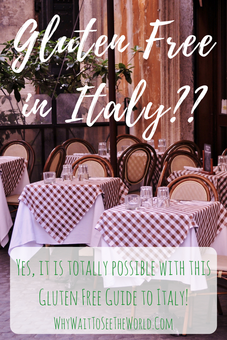 Gluten Free In Italy Aka The Land Of Gluten Yes It Is Totally Possible All You Need Are The Tr Gluten Free Guide Gluten Free Travel Gluten Free Restaurants