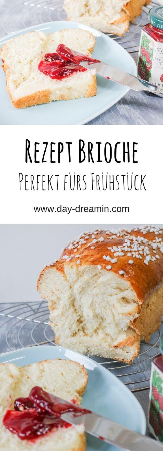 Perfekt fürs Frühstück ein fluffiger Brioche mit Gelinggarantie. Soo lecker. Den musst du unbedingt testen. #frühstückundbrunch