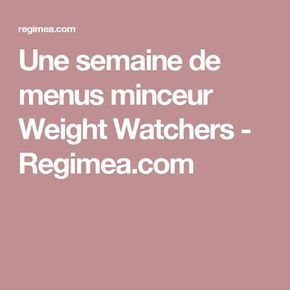 Une semaine de menus minceur Weight Watchers