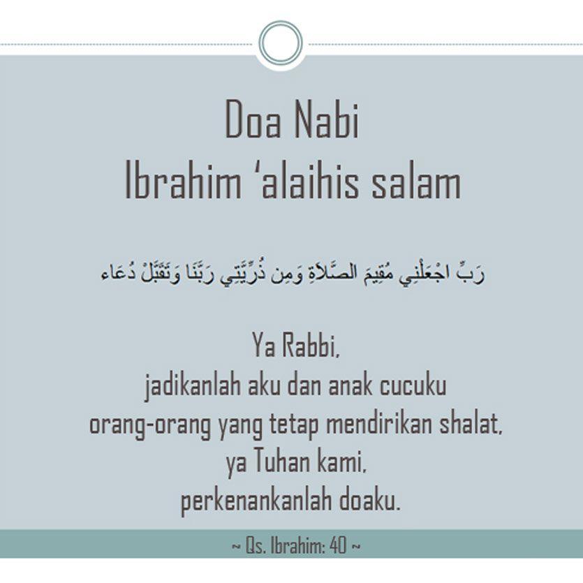 Doa Nabi Ibrahim Memohon Keturunan Yang Mendirikan Shalat Do A
