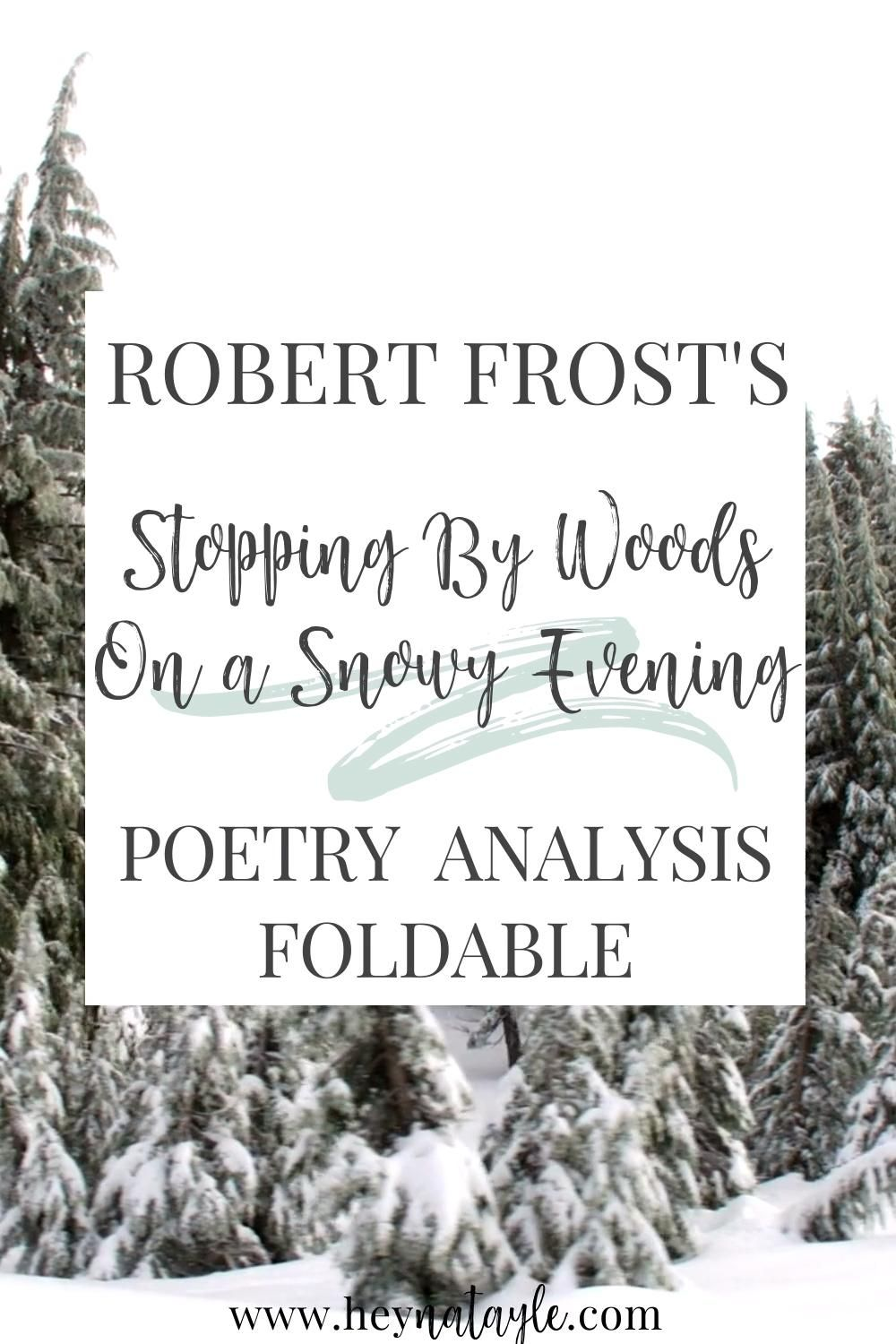 Stopping By Wood On A Snowy Evening Robert Frost Poetry Analysi Activity Video Lesson Activities Paraphrase