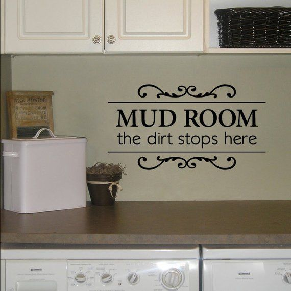 the dirt stops here decal - mud room wall decal - utility room decal