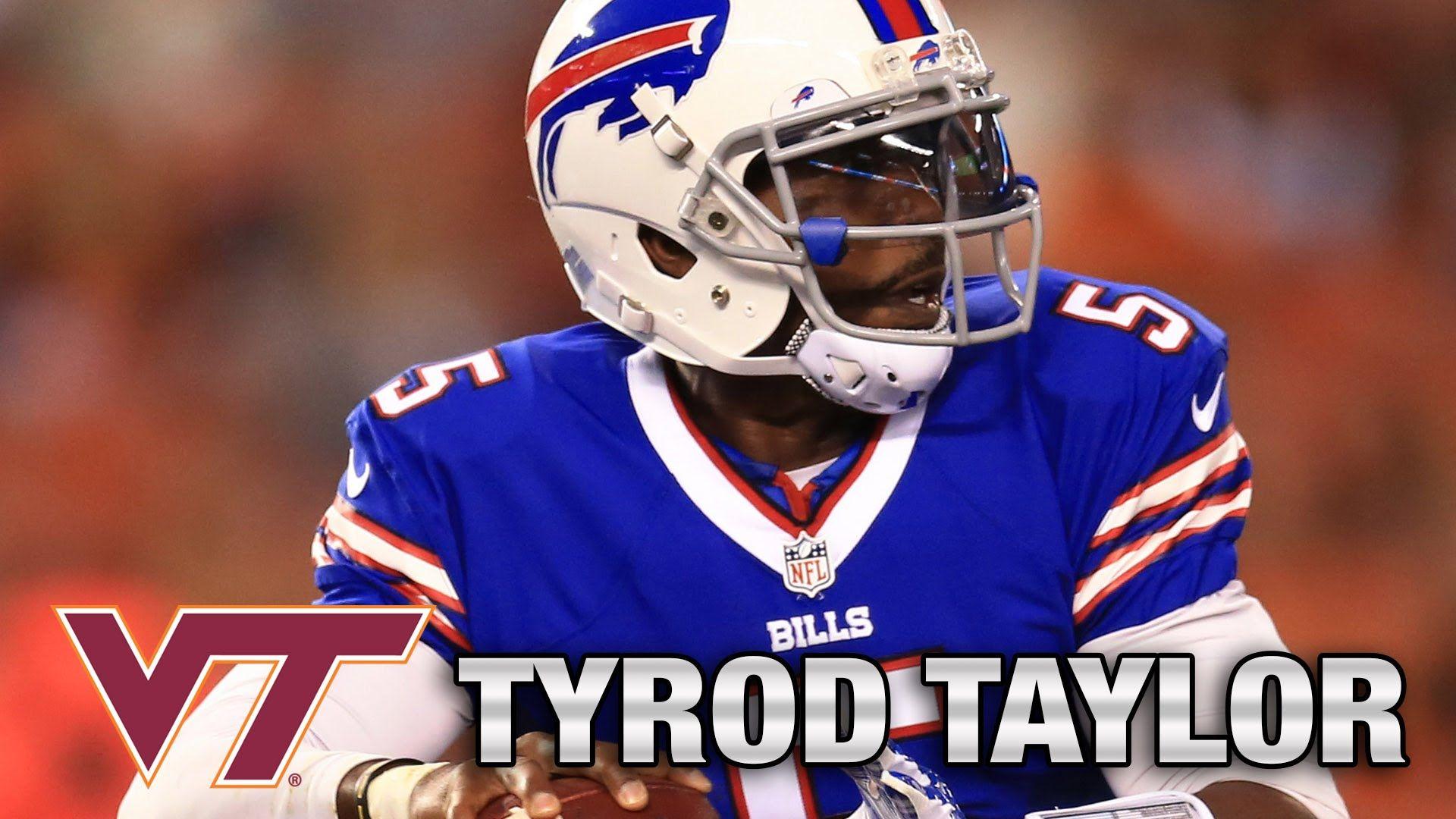 the best attitude 8b6d8 67438 Bills Starting Quarterback Tyrod Taylor's Best Moments at ...