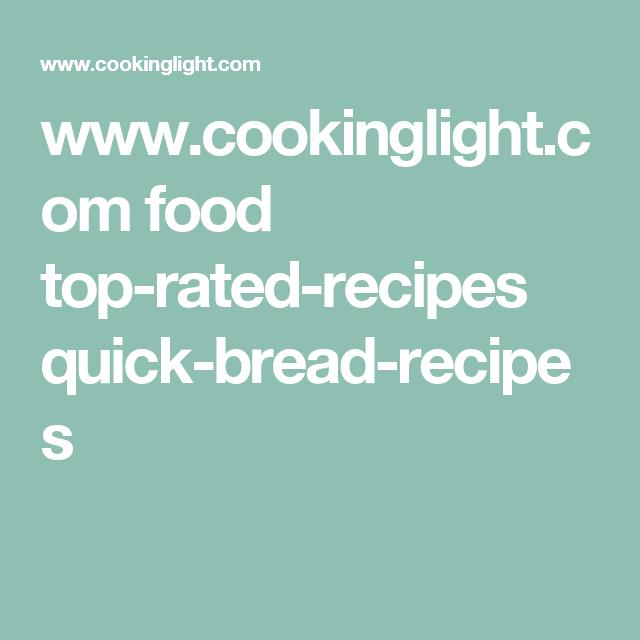 www.cookinglight.com food top-rated-recipes quick-bread-recipes