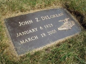 Grave Marker John Delorean His Ashes Are Buried At The White Chapel Cemetery In Troy Michigan His Tombstone Sho Famous Tombstones Famous Graves Grave Marker