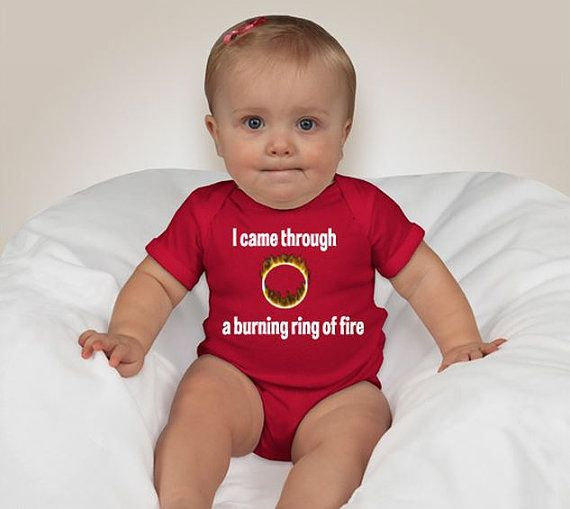Check out this item in my Etsy shop https://www.etsy.com/listing/487132943/ring-of-fire-onesie