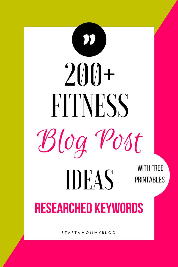 200 Fitness Blog Post Ideas Start A Blog Fitness Blog Blog Posts Blog