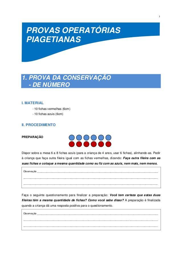 2d2768c1330 1 PROVAS OPERATÓRIAS PIAGETIANAS 1. PROVA DA CONSERVAÇÃO - DE NÚMERO I.  MATERIAL - 10 fichas vermelhas (6cm) - 10 fichas a.