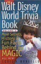 The Walt Disney World Trivia Book: More…