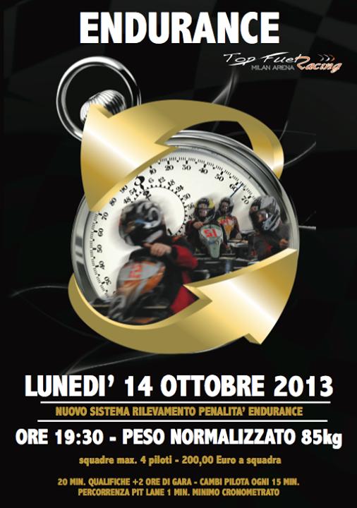 ENDURANCE 2 ORE Lunedì 14 ottobre 2013 #endurance #2hrs #topfuelracing #kart #vignate