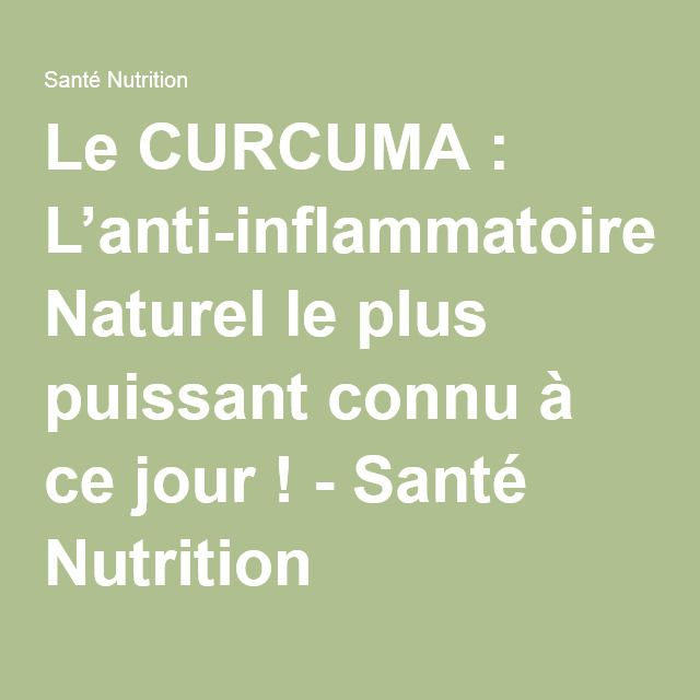 Le CURCUMA : L'anti-inflammatoire Naturel le plus puissant