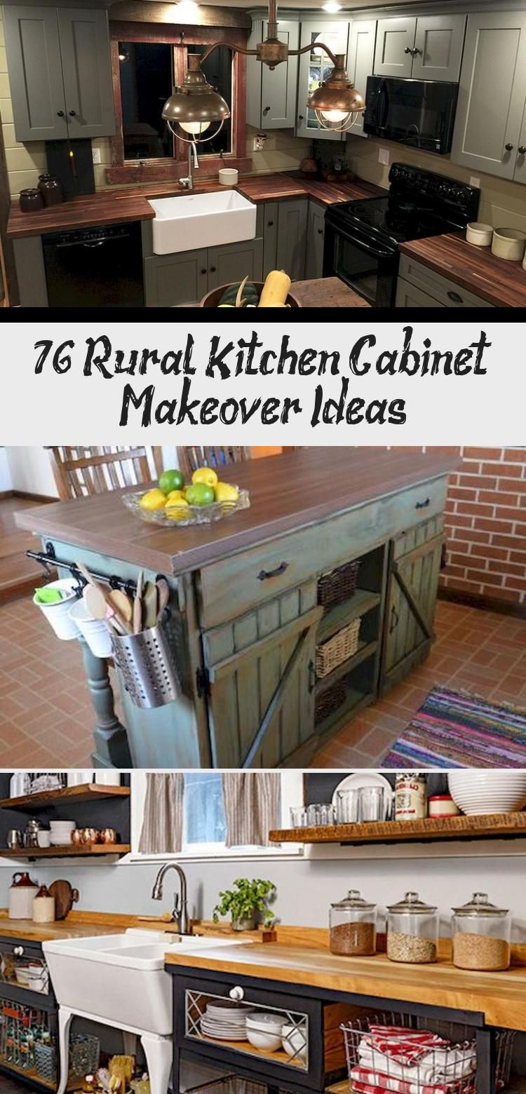 76 Rural Kitchen Cabinet Makeover Ideas In 2020 Kitchen Cabinets Makeover Cabinet Makeover Rustic Kitchen Cabinets