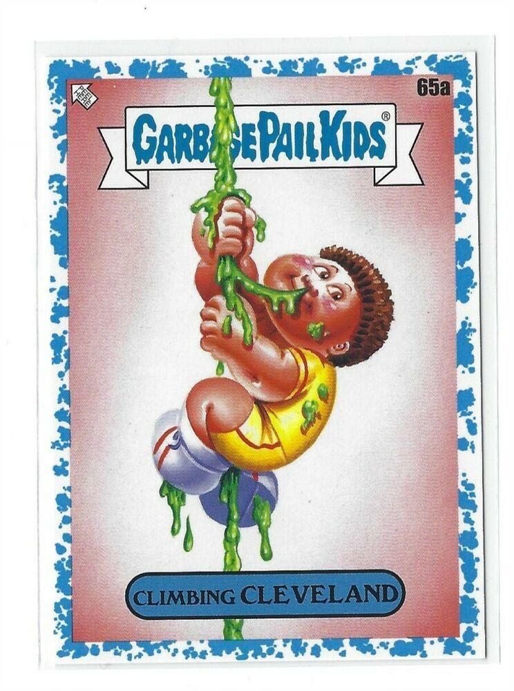2020 Garbage Pail Kids Series 1 Late To School Spit Blue Climbing Cleveland 99 In 2020 Kids Series Garbage Pail Kids Kids