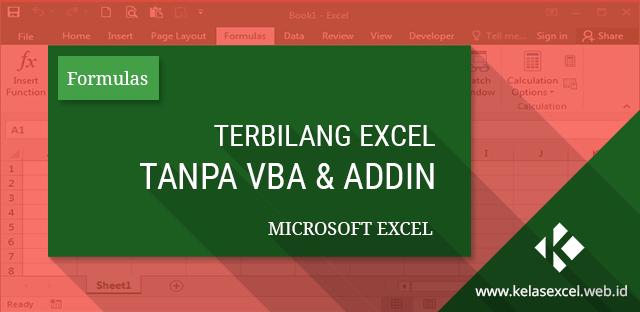 Rumus Terbilang Excel Manual Tanpa Macro Untuk Merubah Angka Menjadi Huruf Microsoft Excel Microsoft Belajar