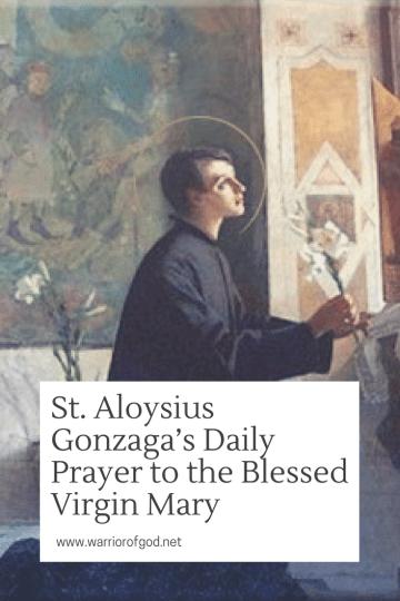 St Aloysius Gonzaga S Daily Prayer To The Blessed Virgin