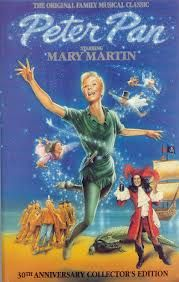 Peter Pan, Mary Martin... Omg most people  haven't seen this it's the musical. My mom said I would watch it over and over again!!!