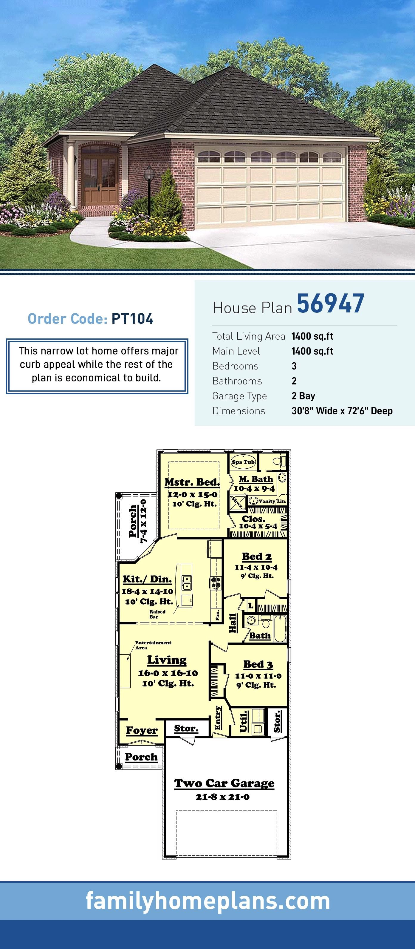 Narrow Lot House Plan 56947 Total Living Area 1400 Sq Ft 3 Bedrooms And 2 Bathrooms This Narrow Lot House Plans Country Style House Plans Narrow Lot House