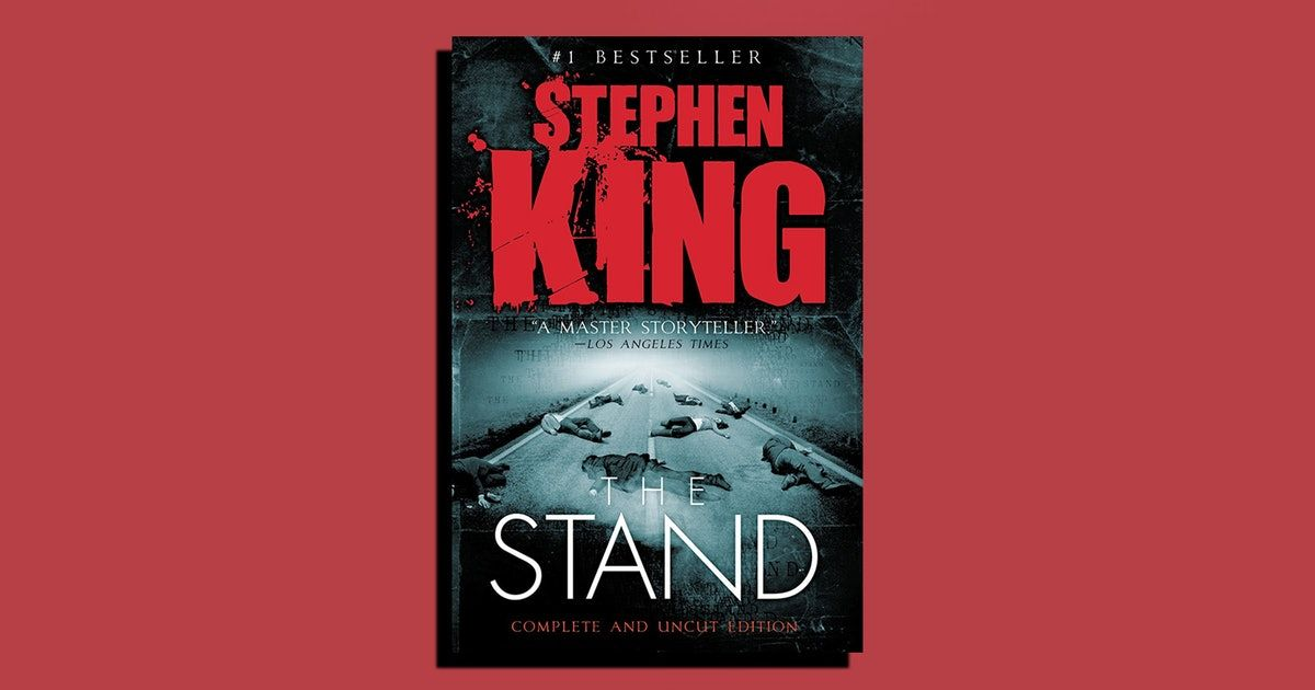 The Next Stephen King Book You Read Should Be The Stand In 2020 Stephen King Books King Book Post Apocalyptic Novels
