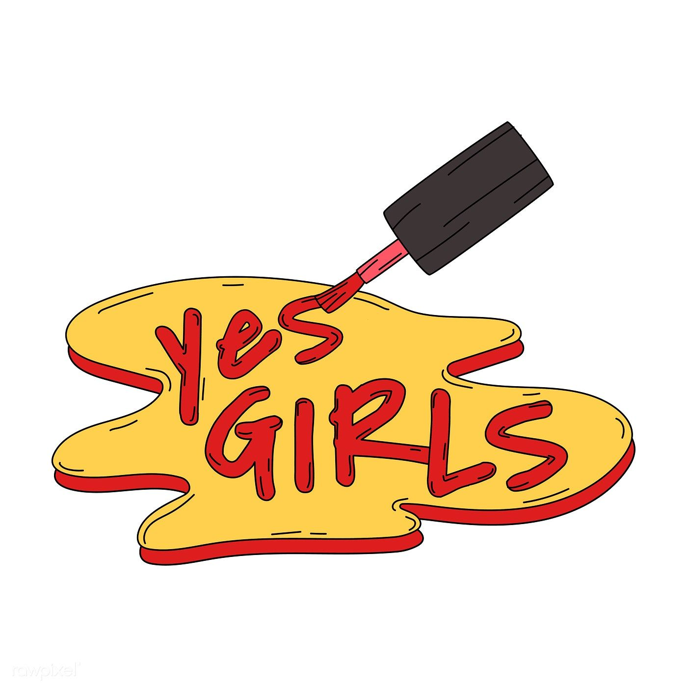 Yes girls written with nail polish vector free image by
