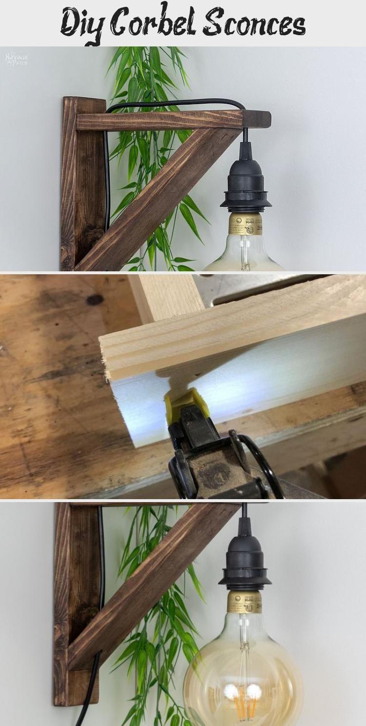 Diy Corbel Sconces Diy In 2020 Bedroom Lighting Diy Diy Farmhouse Decor Farmhouse Style Diy