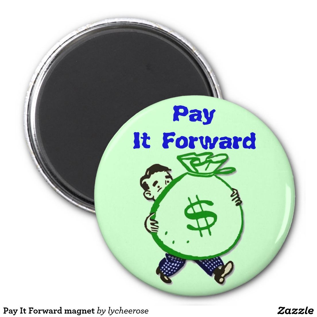 Pay It Forward magnet