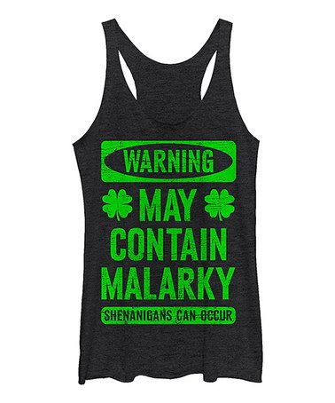 This Black Heather 'May Contain Malarky' Racerback Tank - Women is perfect! #zulilyfinds