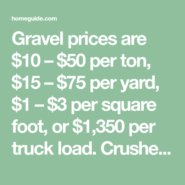How Much Does Crushed Stone Or Gravel Cost In 2020 Gravel