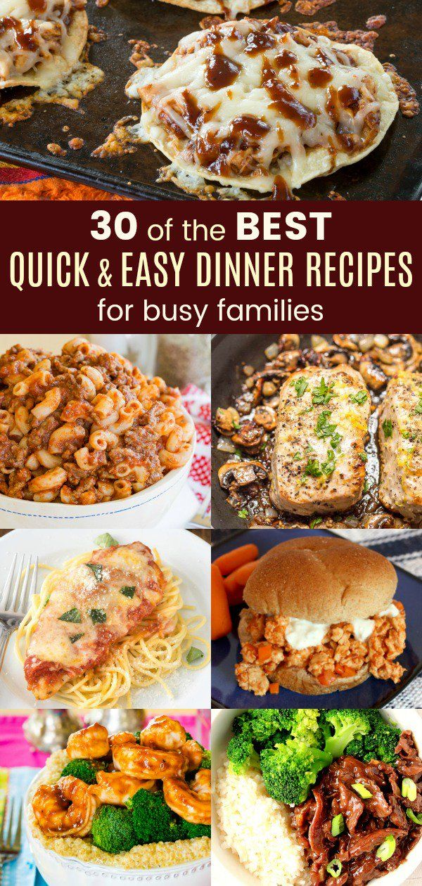 30 of the Best Quick and Easy Dinner Recipes for Busy Families images