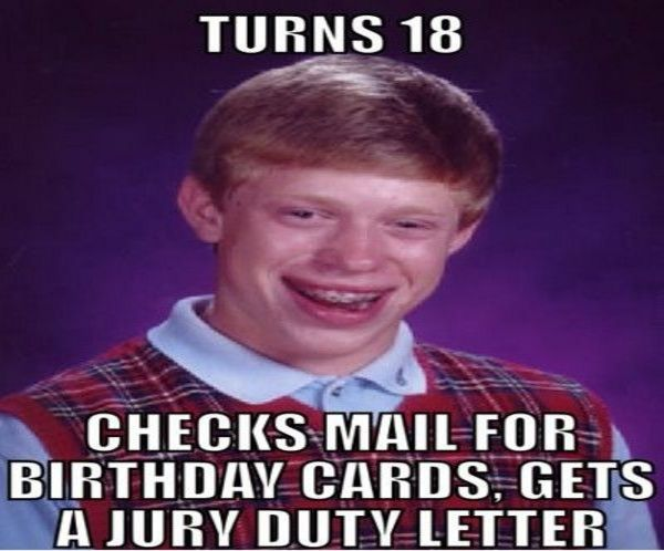 ed5ecf6d53a214d4a88195ac014c2cdd jury duty funny 18th birthday meme gift & party ideas