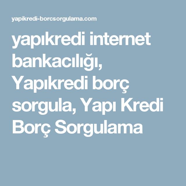 yapıkredi internet bankacılığı